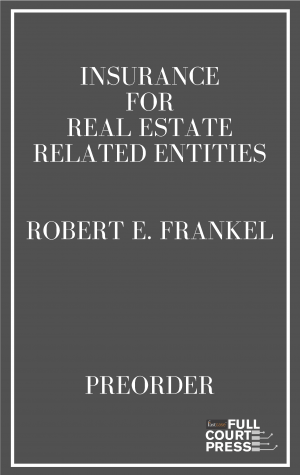 Coming Soon - Insurance for Real Estate Related Entities