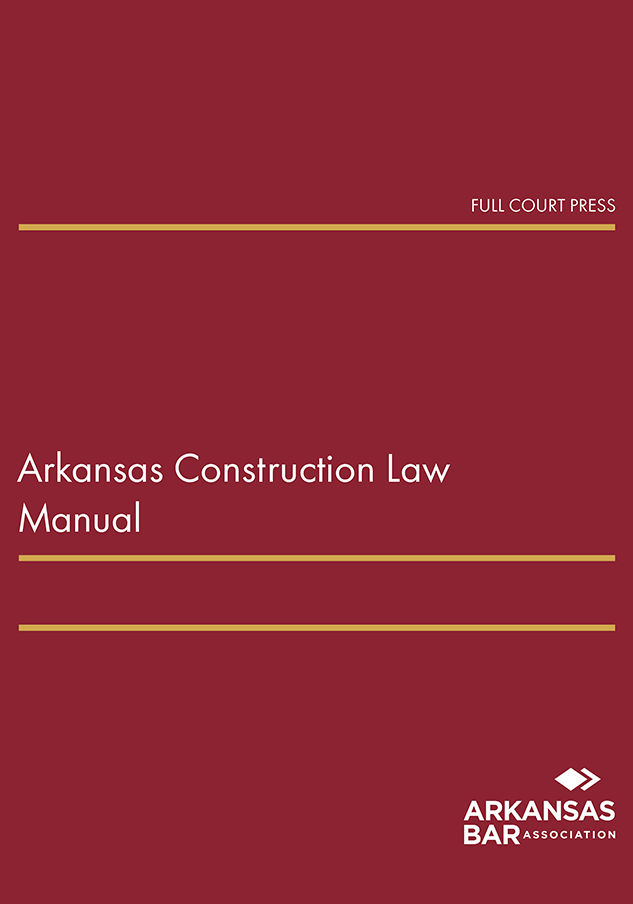 cover_arkansas construction law manual