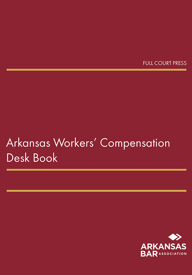 cover_arkansas workers compensation desk book
