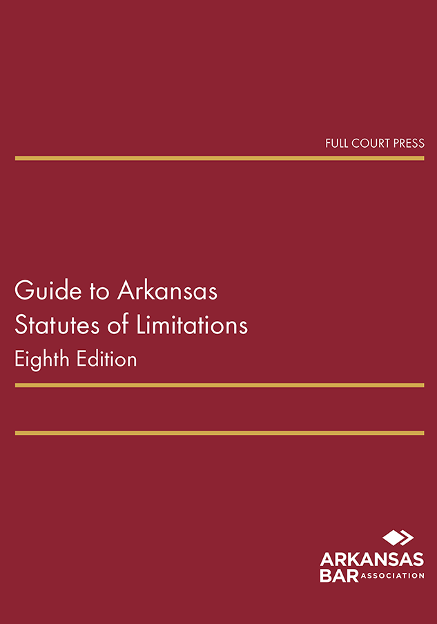 cover_guide to arkansas statutes of limitations