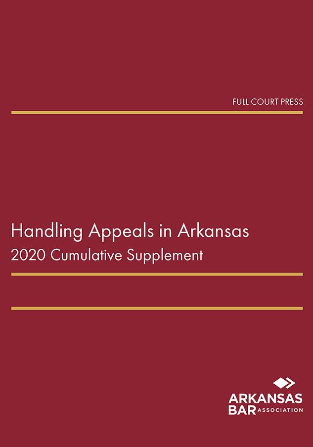 cover_handling appeals in arkansas 2020 supplement