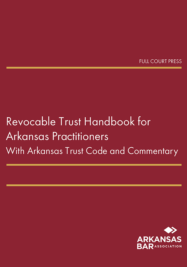 cover_revocable trust handbook for arkansas practitioners