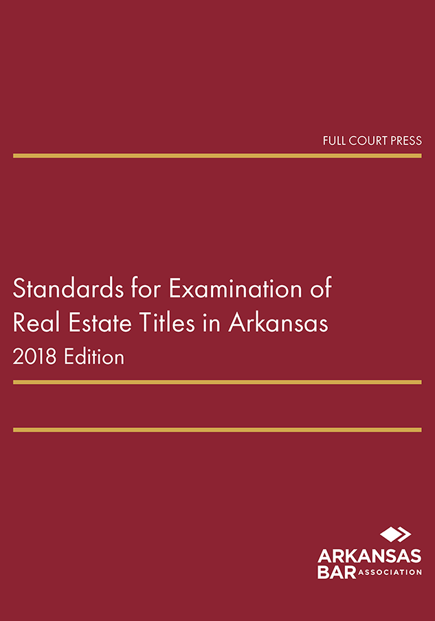 cover_standards for examination of real estate titles in arkansas