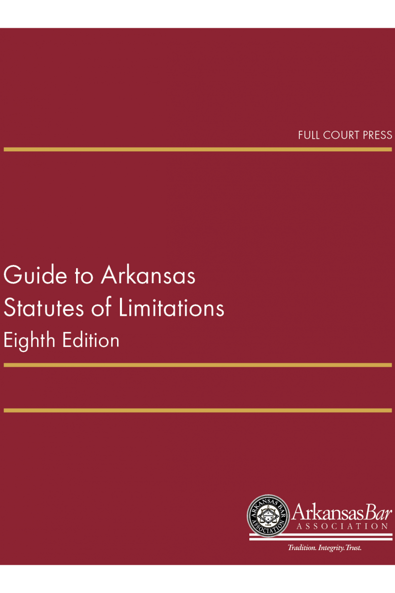 front cover_guide to arkansas statutes of limitations