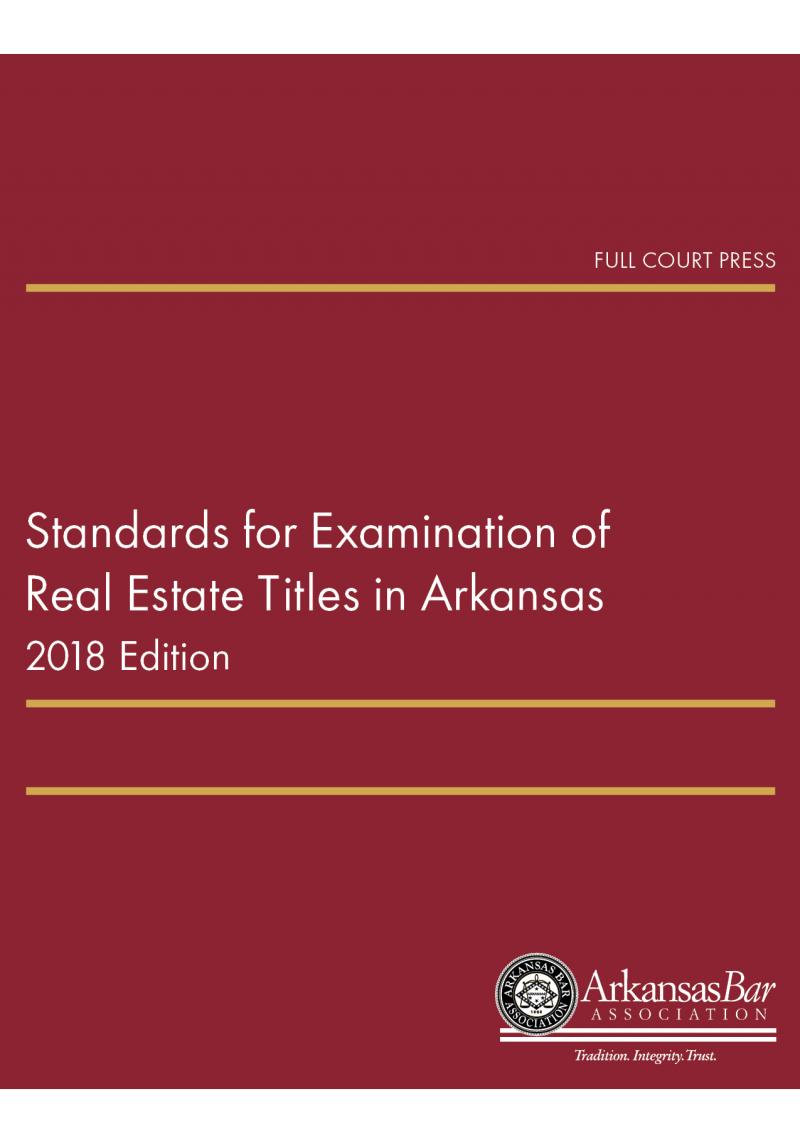 front cover_standards for examination of real estate titles in arkansas