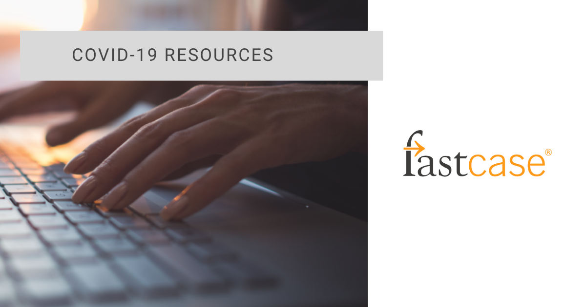 Fastcase Resources for COVID-19